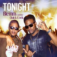 Tonight (feat. Quick Cook) — Blemm, Quick Cook