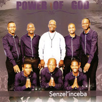 Senzel'inceba — Power of God