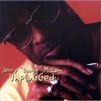 Unplugged — Jerry Boogie McCain