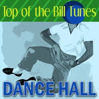 Dance Hall - Top of the Bill Tunes — сборник