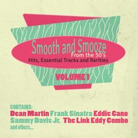Smooth & Smooze from the 50's, Hits, Essential Tracks and Rarities, Vol. 1 — сборник