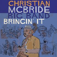 Bringin' It — Christian McBride Big Band