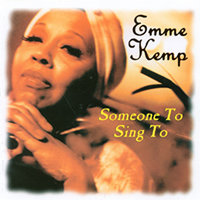 The New! Some One to Sing To — Emme Kemp