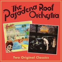 A Talking Picture / Night Out — The Pasadena Roof Orchestra