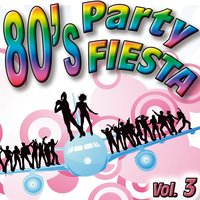 80'S Party Fiesta Vol.3 — The Eight Group