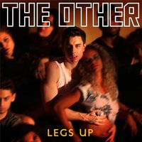 Legs Up — The Other