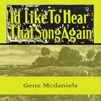 Id Like To Hear That Song Again — Gene McDaniels