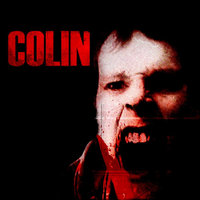 Colin Movie Soundtrack — Colin