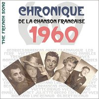 The French Song / Chronique De La Chanson Française [1960], Volume 37 — сборник