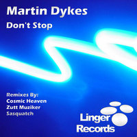 Don't Stop — Martin Dykes