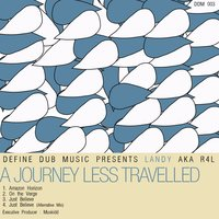 A Journey Less Travelled — Landy