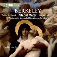 Berkeley: Sacred Choral Music — London Symphony Orchestra (LSO), Westminster Cathedral Choir, English Chamber Orchestra, Ambrosian Singers, Norman Del Mar