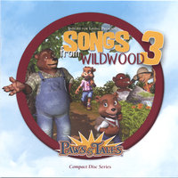 Songs from Wildwood, Volume 3 — Paws & Tales