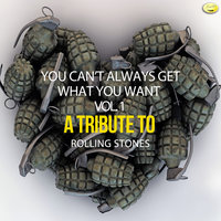 You Can't Always Get What You Want - A Tribute to Rolling Stones, Vol. 1 — Ameritz - Tributes