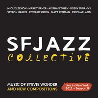 Music of Stevie Wonder and New Compositions: Live in New York 2011 - Season 8 — SFJazz Collective
