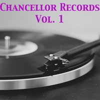 Chancellor Records, Vol. 1 — сборник