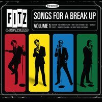 Songs for a Breakup: Volume 1 — Fitz and The Tantrums