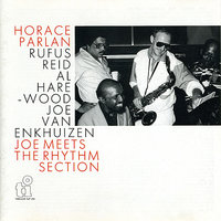 Joe Meets the Rhythm Section — Rufus Reid, Horace Parlan, Al Harewood, Joe Van Enkhuizen