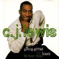 Young Gifted and Black — C.J. Lewis