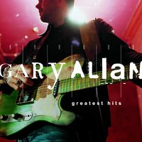 Greatest Hits — Gary Allan