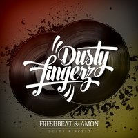 Dusty Fingerz — Freshbeat & Amon