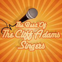 The Best of The Cliff Adams Singers — The Cliff Adams Singers