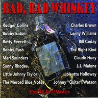 Bad, Bad Whiskey — сборник