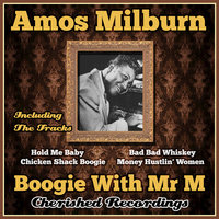 Boogie With Mr M — Amos Milburn