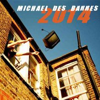 2014 — Michael Des Barres