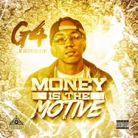 Money Is the Motive — G4