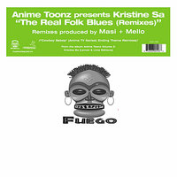 The Real Folk Blues — Anime Toonz presents Kristine Sa