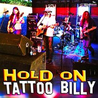 Hold On — Tattoo Billy