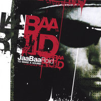 To Make a Sound — Jaabaaroid