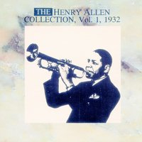 The Henry Allen Collection Vol. 1 - 1932 — Henry Allen