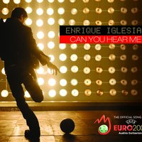 Can You Hear Me — Enrique Iglesias