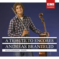 A Tribute to Encores — Andreas Brantelid