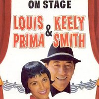On Stage — Louis Prima, Keely Smith