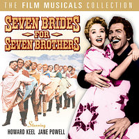 Seven Brides for Seven Brothers - The Film Musicals Collection — Cast, Howard Keel, Jane Powell