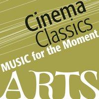 Music for the Moment: Cinema Classics — сборник