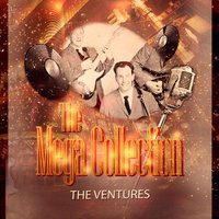 The Mega Collection — The Ventures