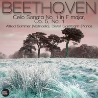 Beethoven: Cello Sonata No. 1 in F major, Op. 5, No. 1 — Alfred Sommer & Dieter Goldmann