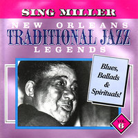New Orleans Traditional Jazz Legends, Vol. 6 — Sing Miller