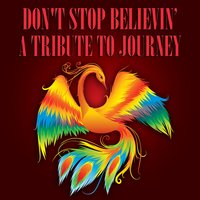Don't Stop Believin' - A Tribute To Journey — сборник