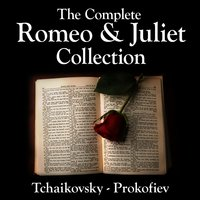 The Complete Romeo & Juliet Collection — сборник