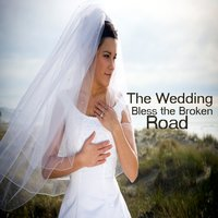 The Wedding Songs On Guitar: Bless the Broken Road — Wedding Music Experts