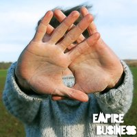 Empire Business EP — Empire Business