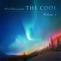 The Cool, Vol. 1 (Absolutzero Presents) — Marcus D and Co.