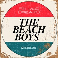 Misirlou — The Beach Boys