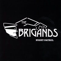 Night Patrol — The Brigands