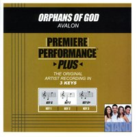 Orphans Of God (Premiere Performance Plus Track) — Avalon